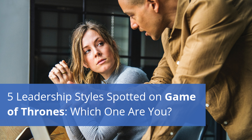 5-Leadership-Styles-Spotted-on-Game-of-Thrones